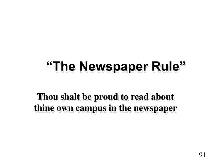 """""""The Newspaper Rule"""""""