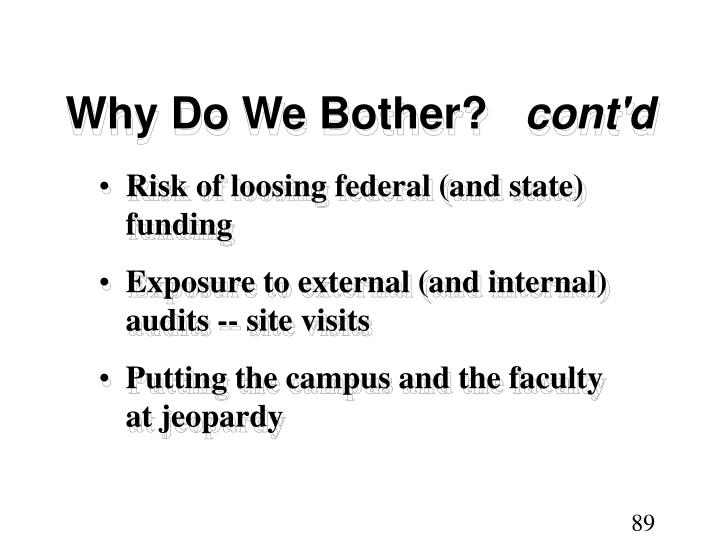 Why Do We Bother?