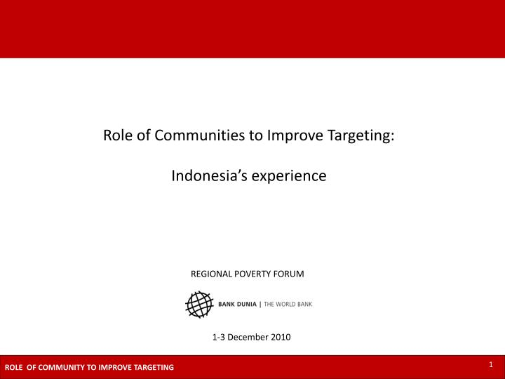 Role of Communities to Improve Targeting:
