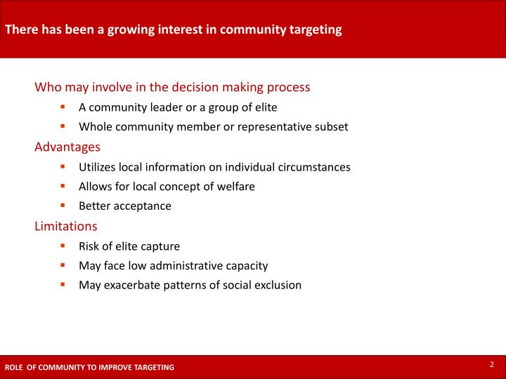 There has been a growing interest in community targeting