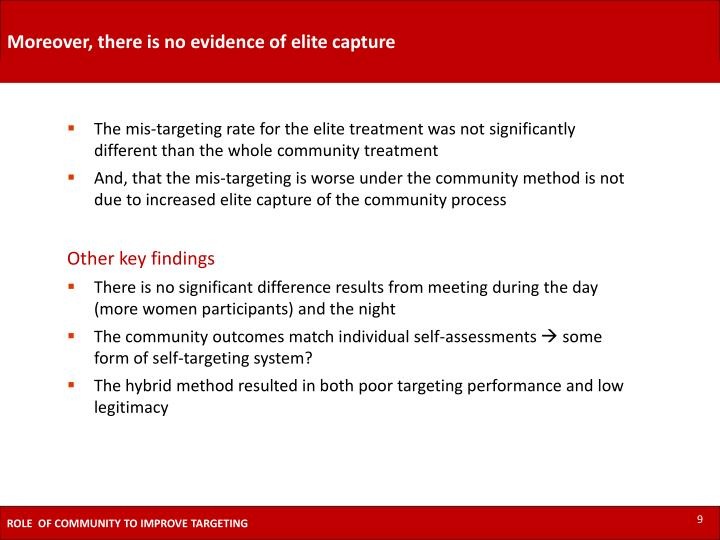 Moreover, there is no evidence of elite capture