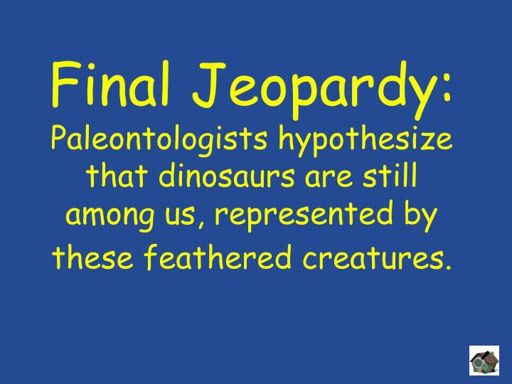Final Jeopardy: