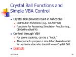 crystal ball functions and simple vba control
