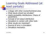 learning goals addressed at least partially