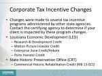 corporate tax incentive changes