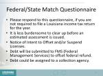 federal state match questionnaire