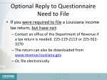 optional reply to questionnaire need to file