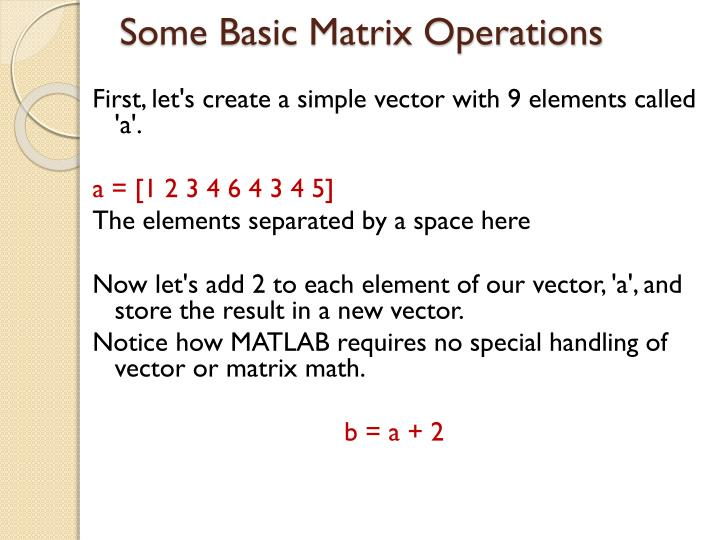 Some Basic Matrix Operations