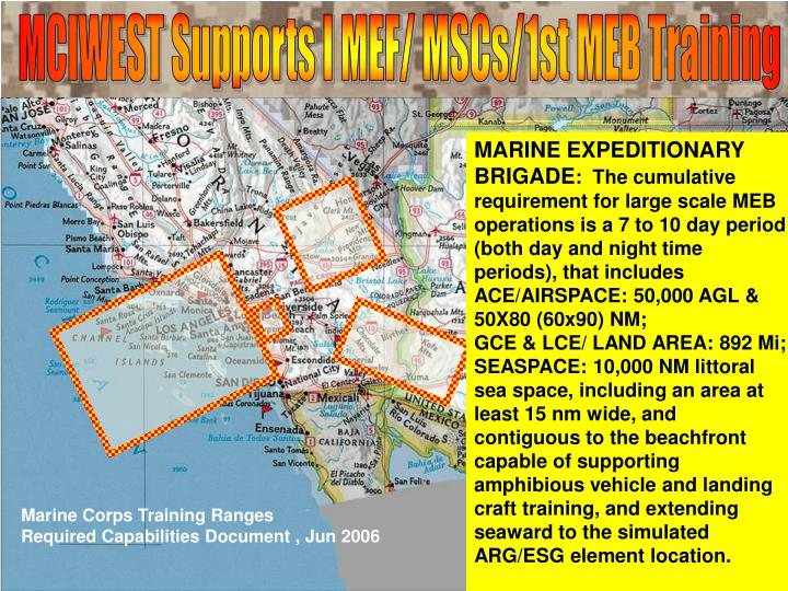 MCIWEST Supports I MEF/ MSCs/1st MEB Training