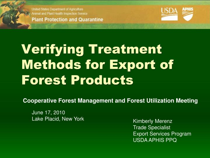 verifying treatment methods for export of forest products n.