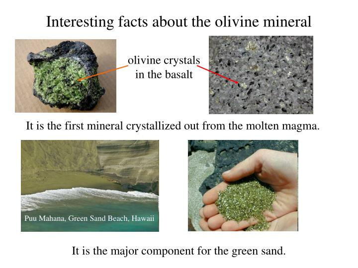 Interesting facts about the olivine mineral