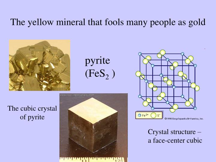 The yellow mineral that fools many people as gold