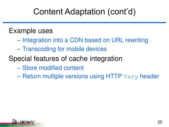 Content Adaptation (cont'd)