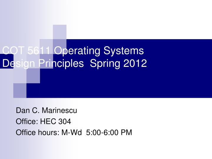 cot 5611 operating systems design principles spring 2012 n.