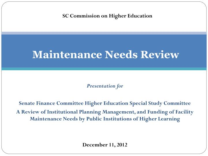 maintenance needs review n.