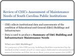 review of che s assessment of maintenance needs of south carolina public institutions