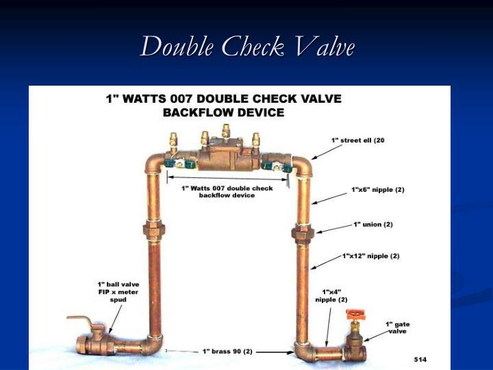 Double Check Valve