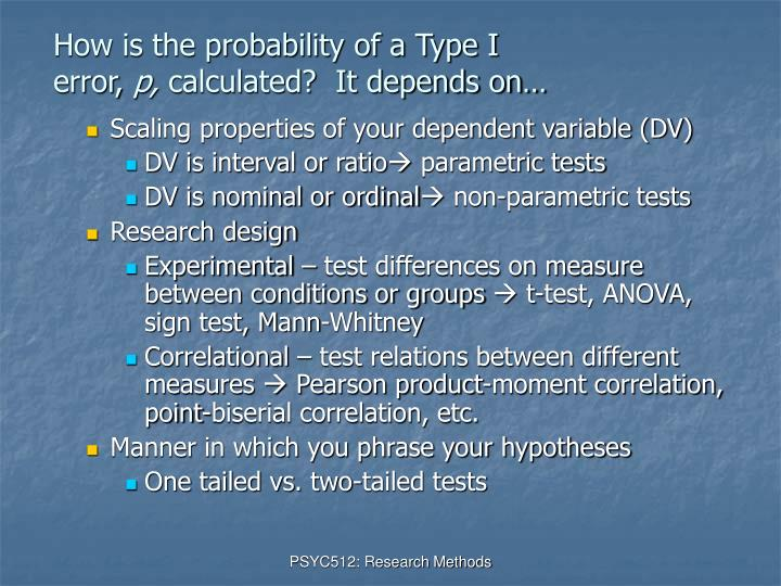 How is the probability of a Type I error,