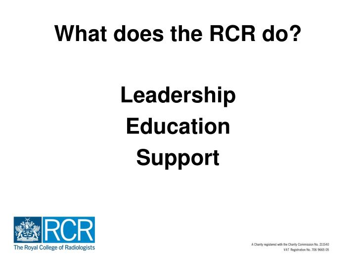 What does the RCR do?