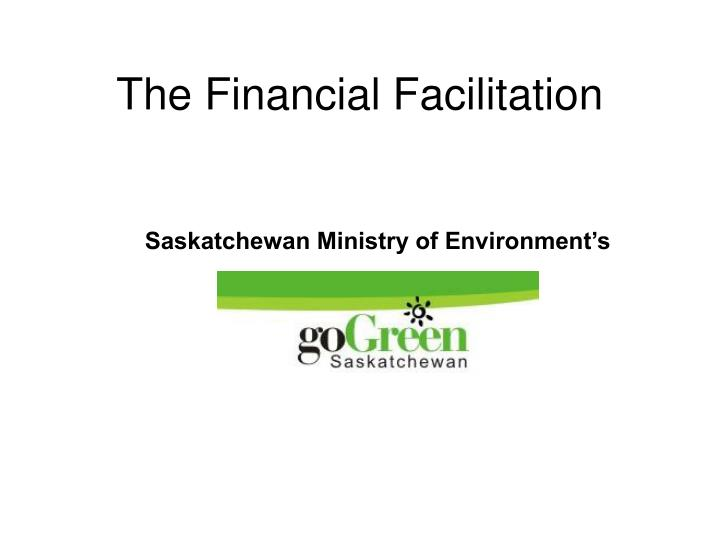 The Financial Facilitation