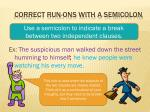 correct run ons with a semicolon
