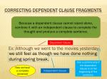 correcting dependent clause fragments
