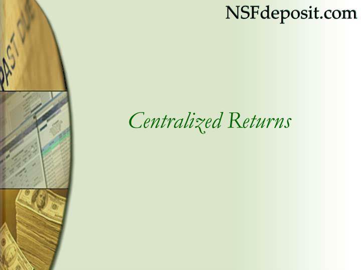 centralized returns n.