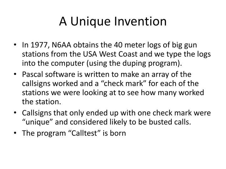 A Unique Invention