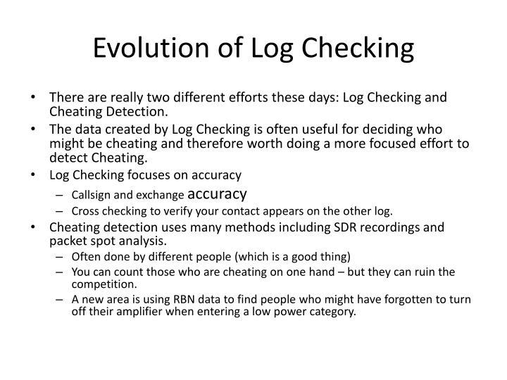 Evolution of Log Checking
