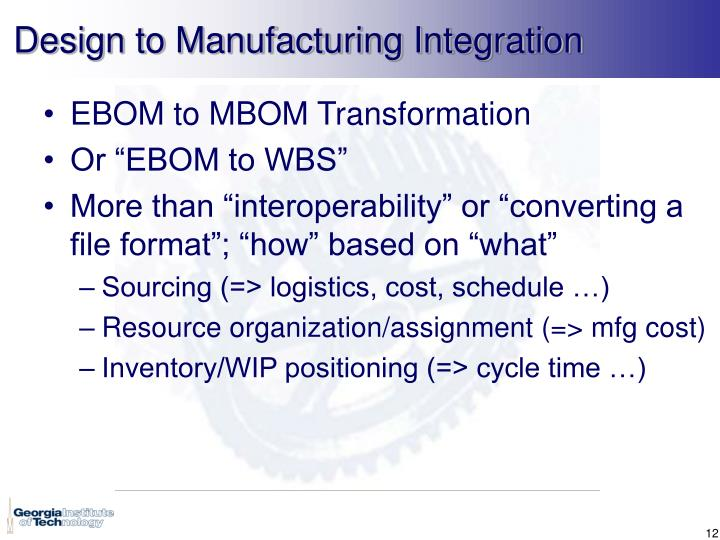 Design to Manufacturing Integration