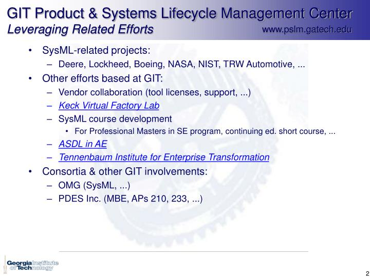 Git product systems lifecycle management center leveraging related efforts