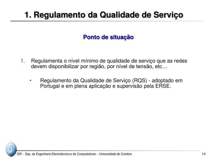 1. Regulamento da Qualidade de Serviço