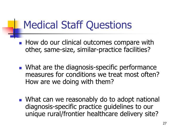 Medical Staff Questions