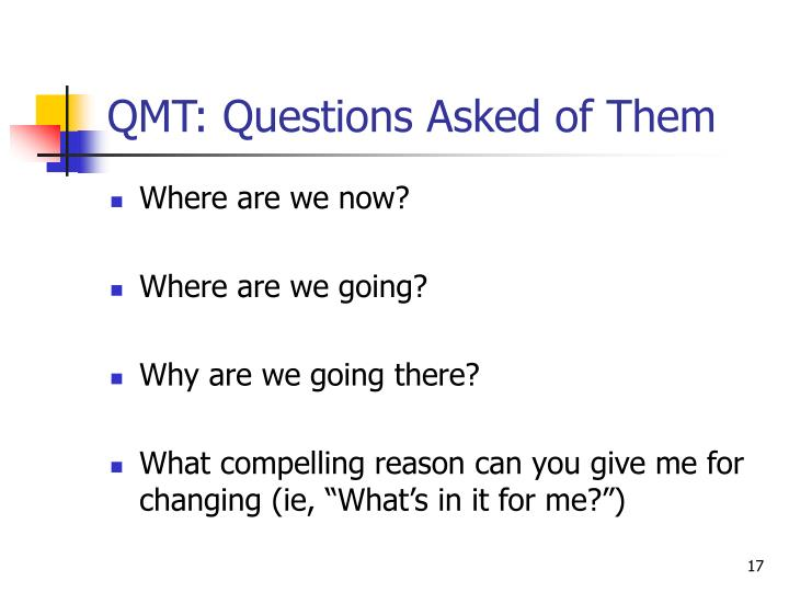 QMT: Questions Asked of Them