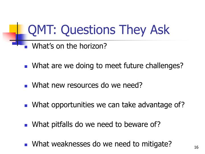 QMT: Questions They Ask