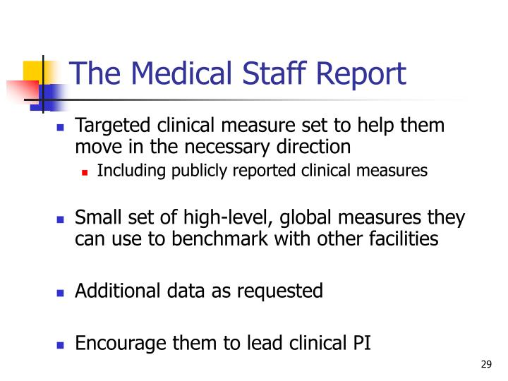 The Medical Staff Report
