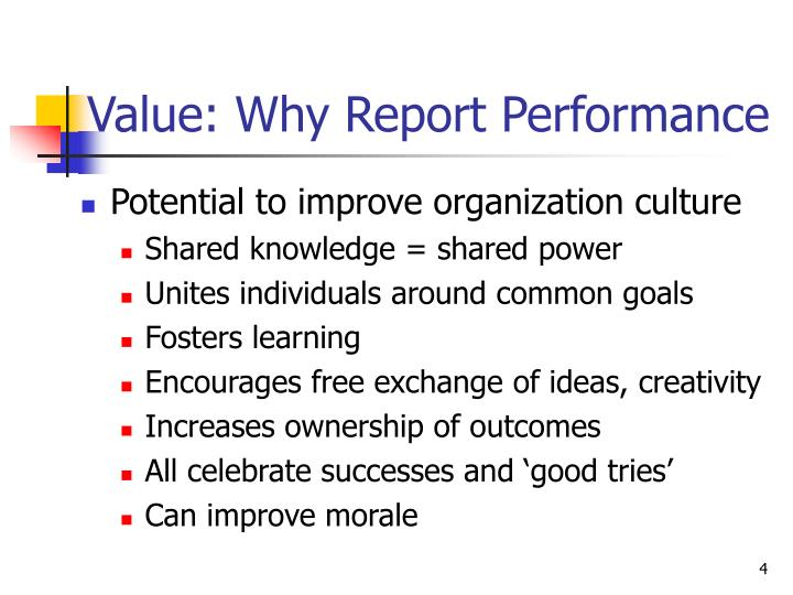 Value: Why Report Performance