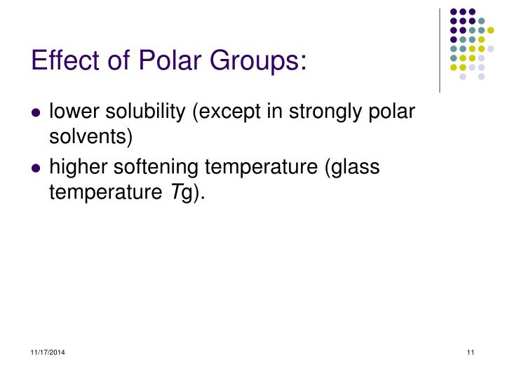 Effect of Polar Groups: