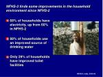 nfhs 3 finds some improvements in the household environment since nfhs 2