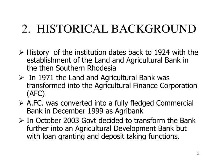 2 historical background