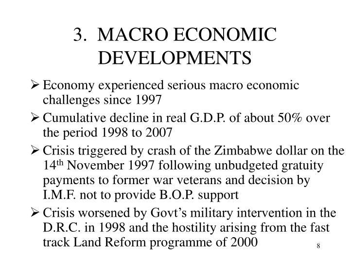 3.  MACRO ECONOMIC DEVELOPMENTS