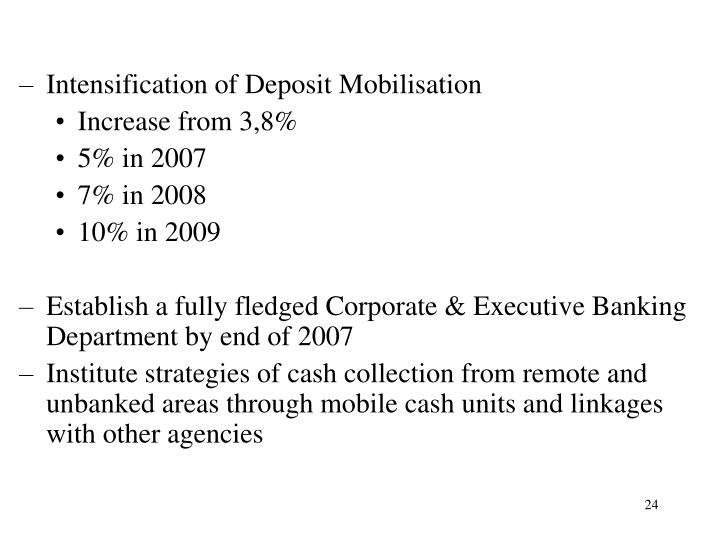 Intensification of Deposit Mobilisation