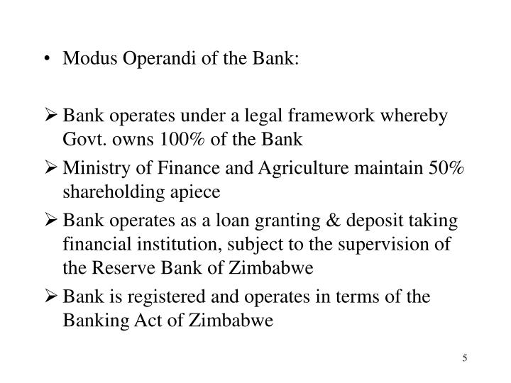Modus Operandi of the Bank:
