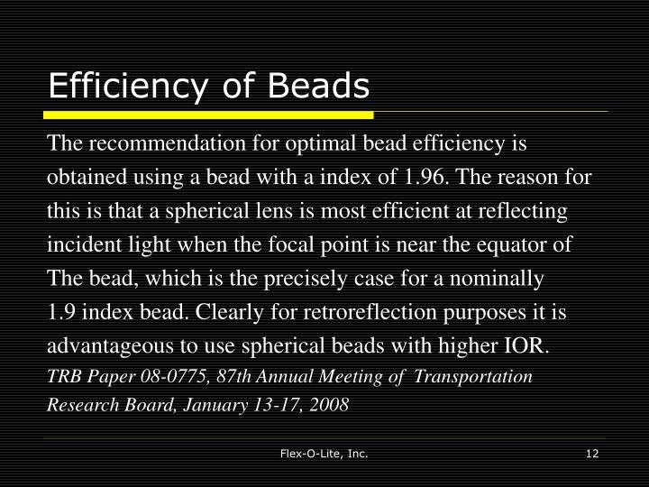 Efficiency of Beads