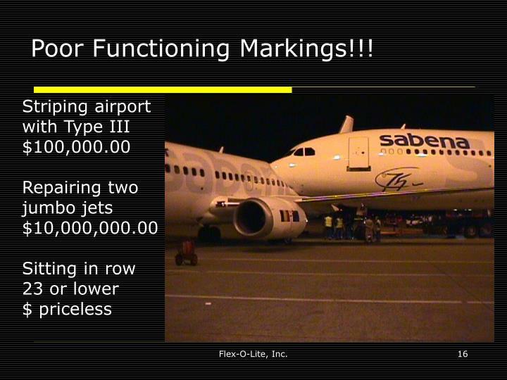 Poor Functioning Markings!!!