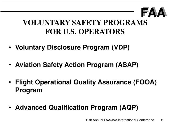 VOLUNTARY SAFETY PROGRAMS FOR U.S. OPERATORS