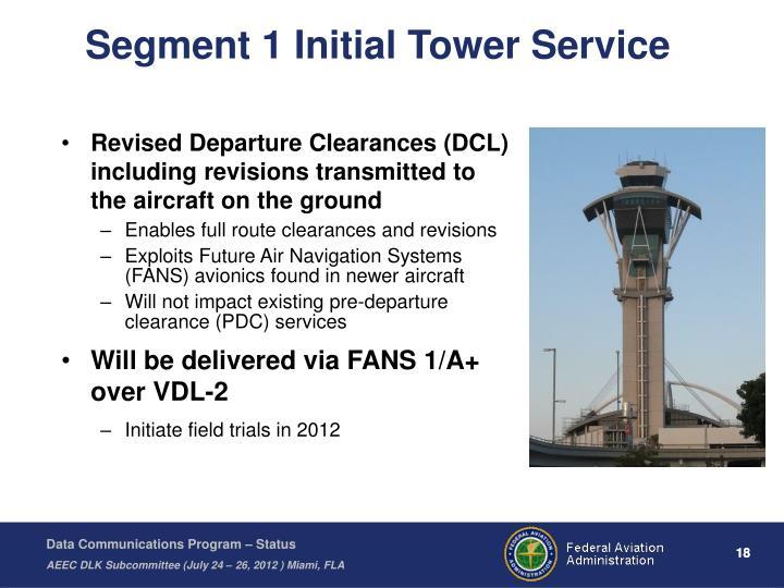 Segment 1 Initial Tower Service
