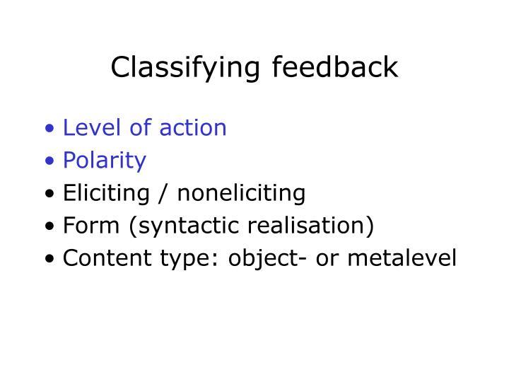 Classifying feedback
