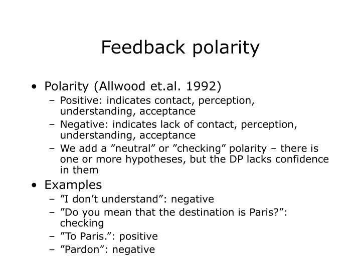 Feedback polarity