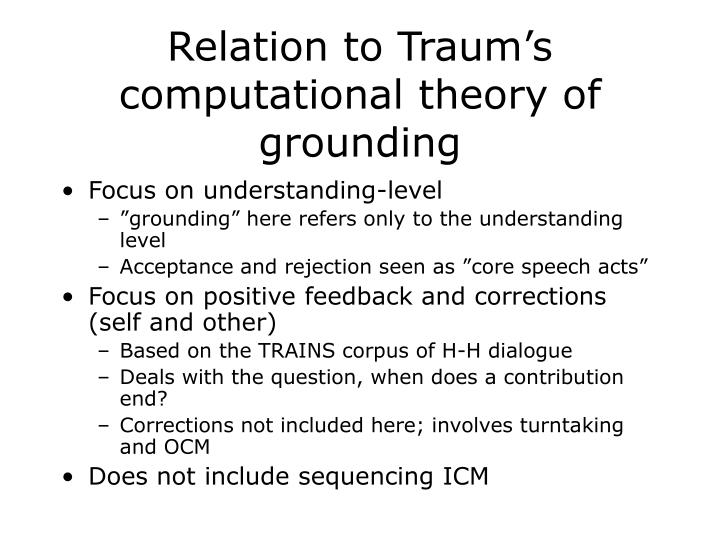 Relation to Traum's computational theory of grounding